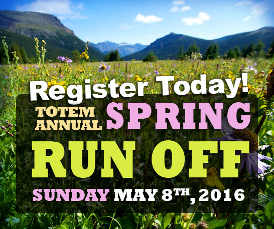Totems 2016 Spring Run Off